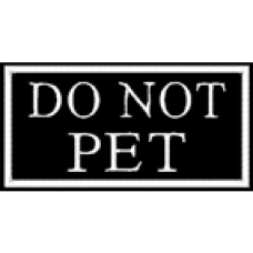 Do Not Pet 2x4